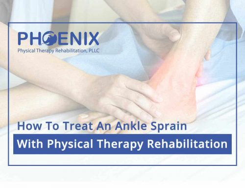 How To Treat An Ankle Sprain With Physical Therapy Rehabilitation